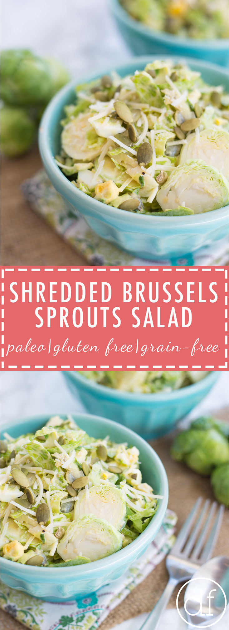 Brussels Sprouts, Grain Free, Gluten Free, Whole 30, Paleo, Primal, Summertime Salad, Dairy Free