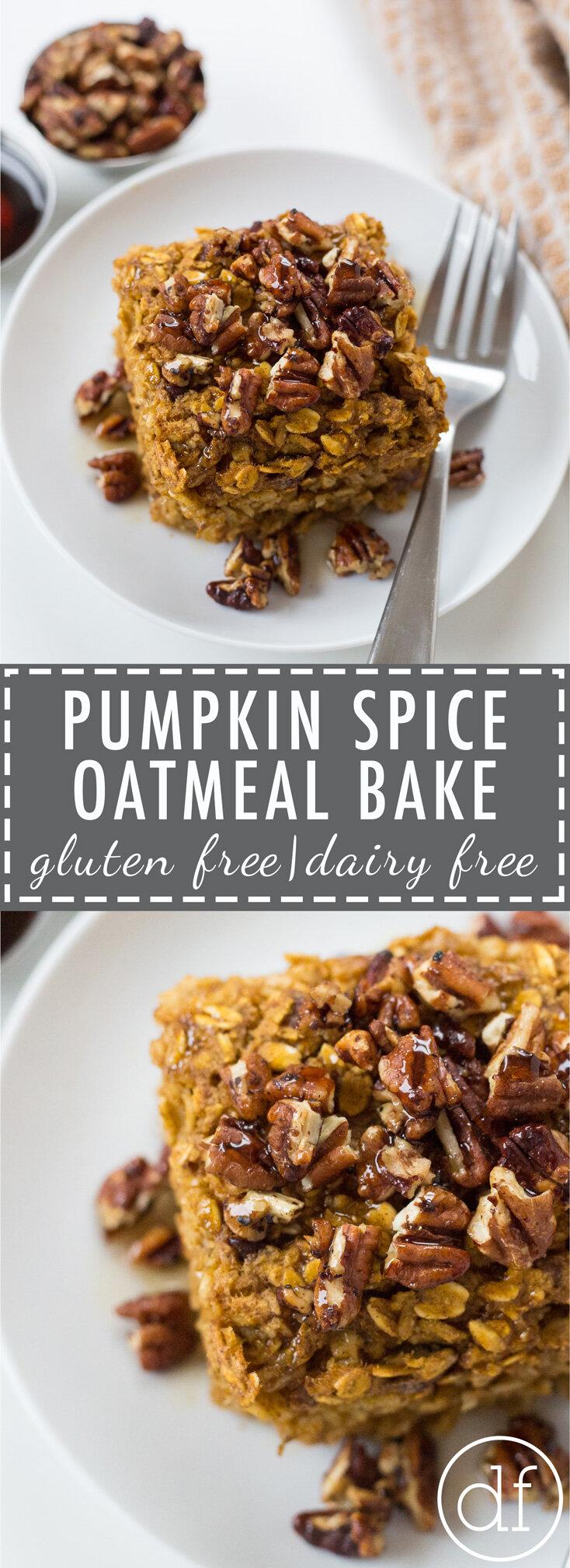 Pumpkin Spice, Oatmeal Bake, Fall Breakfast, Gluten Free, Dairy Free, Breakfast Recipe, Healthy Breakfast, Define Fettle,