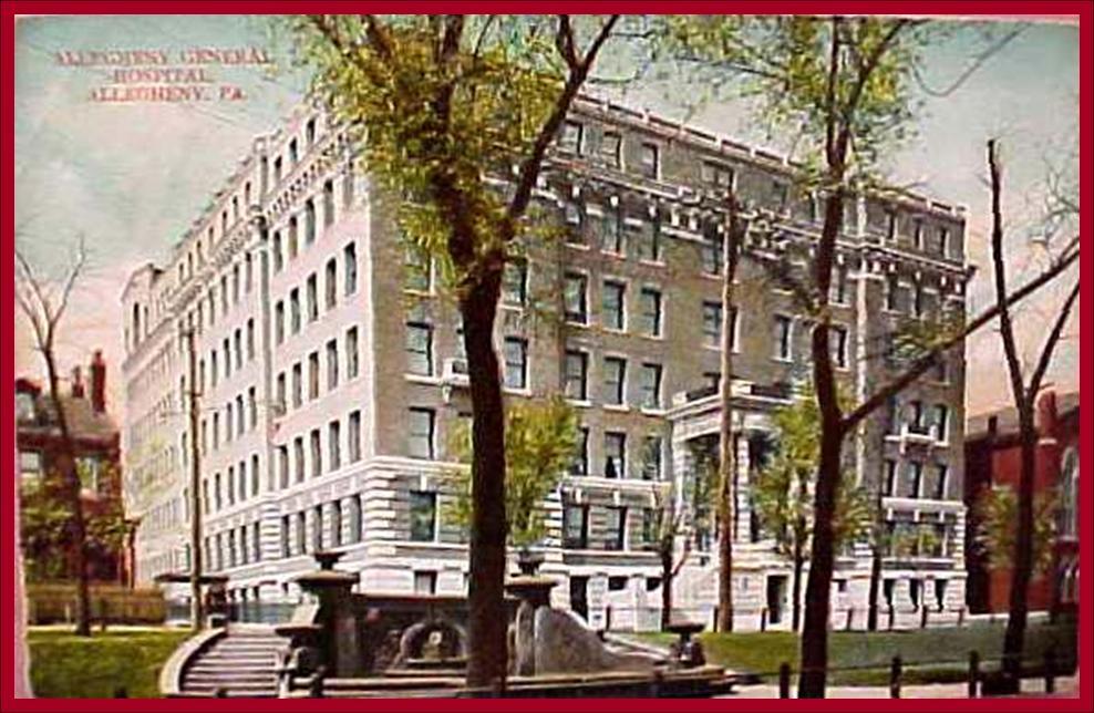 Allegheney General Hospital, 1908