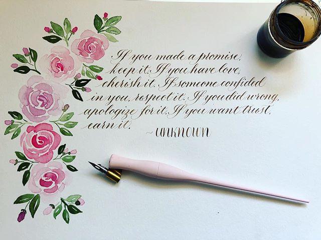 Love this quote 💕 #flourishforum #practicecalligraphy #practicepracticepractice #watercolorroses #pointedlencalligraphy