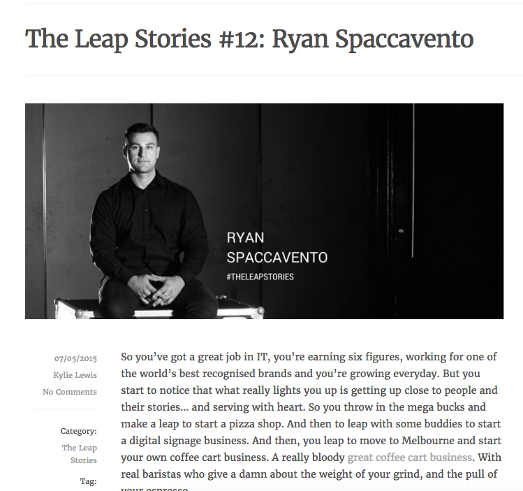 The Leap Stories # 12 Ryan Spaccavento by Kylie Lewis  7/5/2015