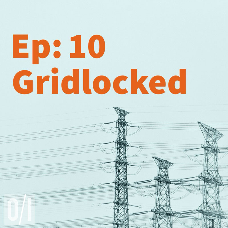 Episode 10: Gridlocked
