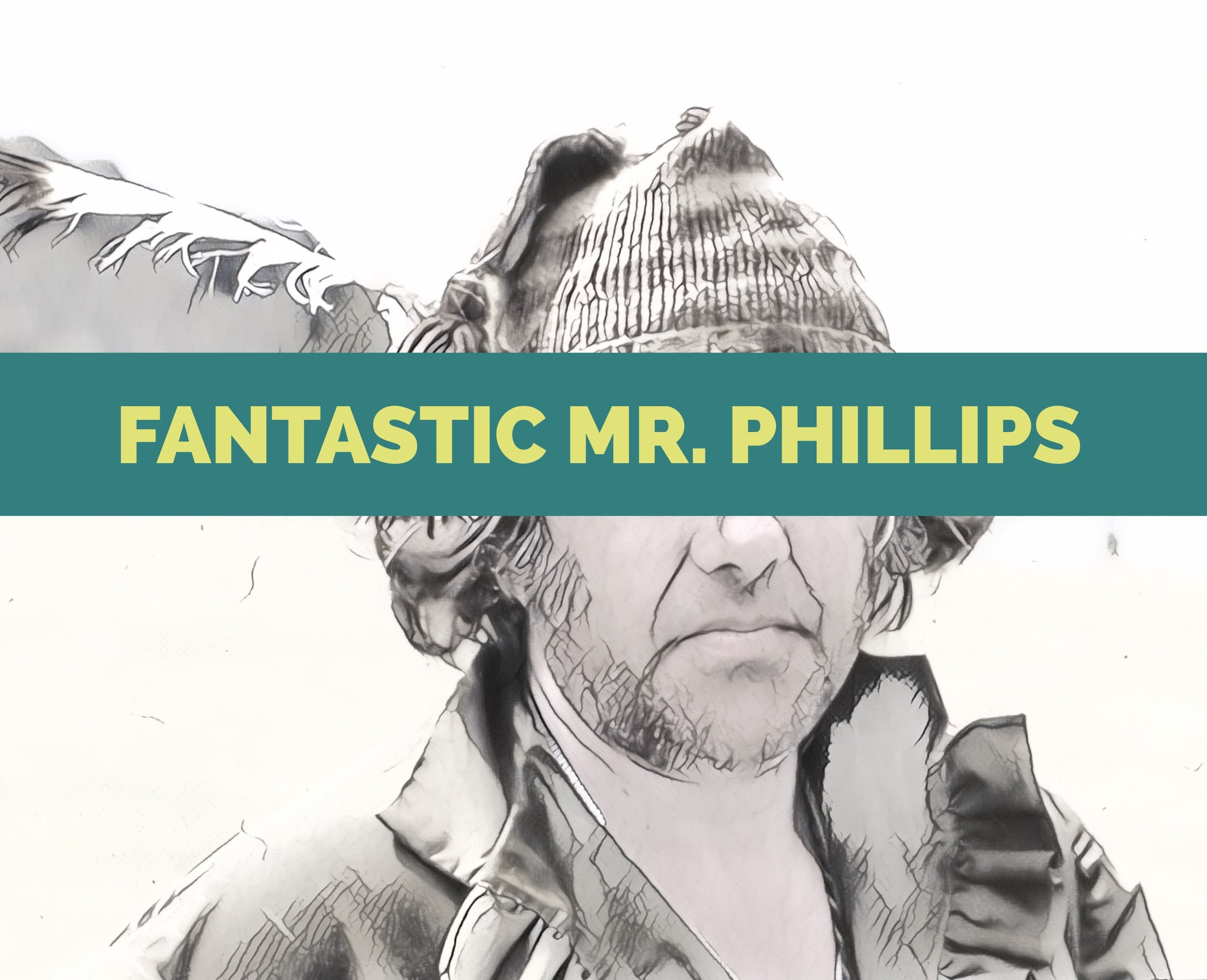 FantasticMrPhillips.jpeg