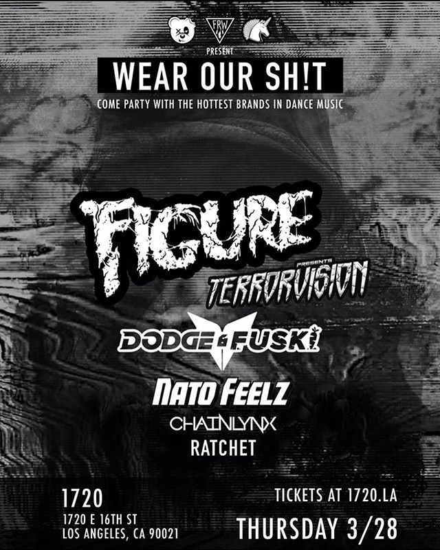 playing in DTLA tonight!  also come hang at the @scummy.bears bears pop up on melrose with myself and @imfigure at 2pm today 😈 . . . #dubstep #scummybears #dtla #figure #excision #skrillex #wearourshit #edm #kimkardashian lol