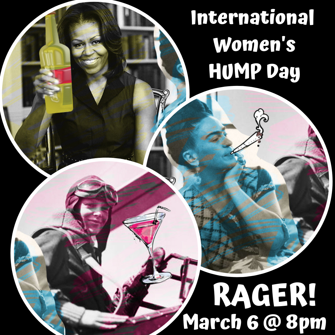 International Women's Hump Day Rager March 6 (1).png