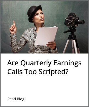 Quarterly Earnings Calls Too Scripted