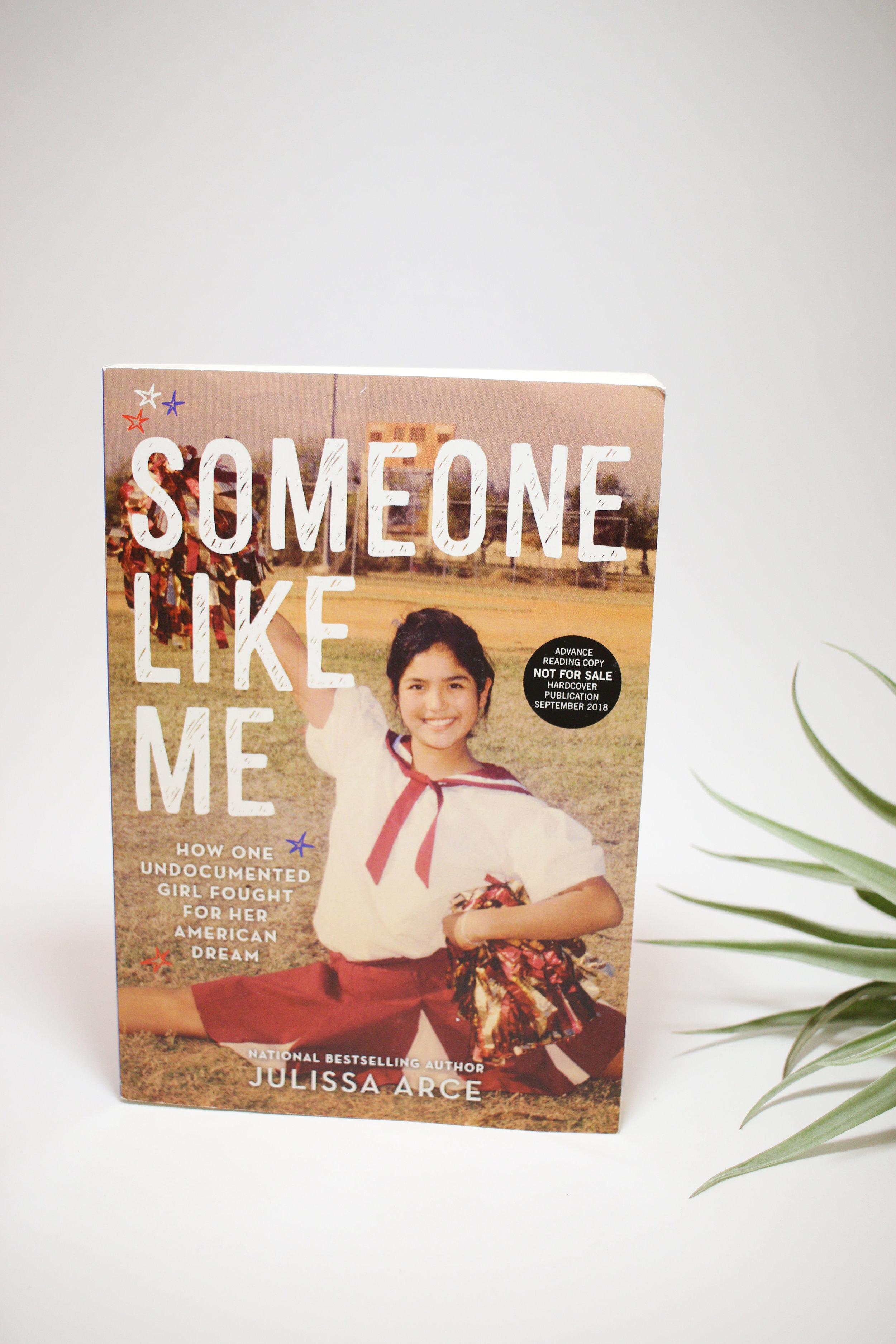 """Someone Like Me"" by Julissa Arce"