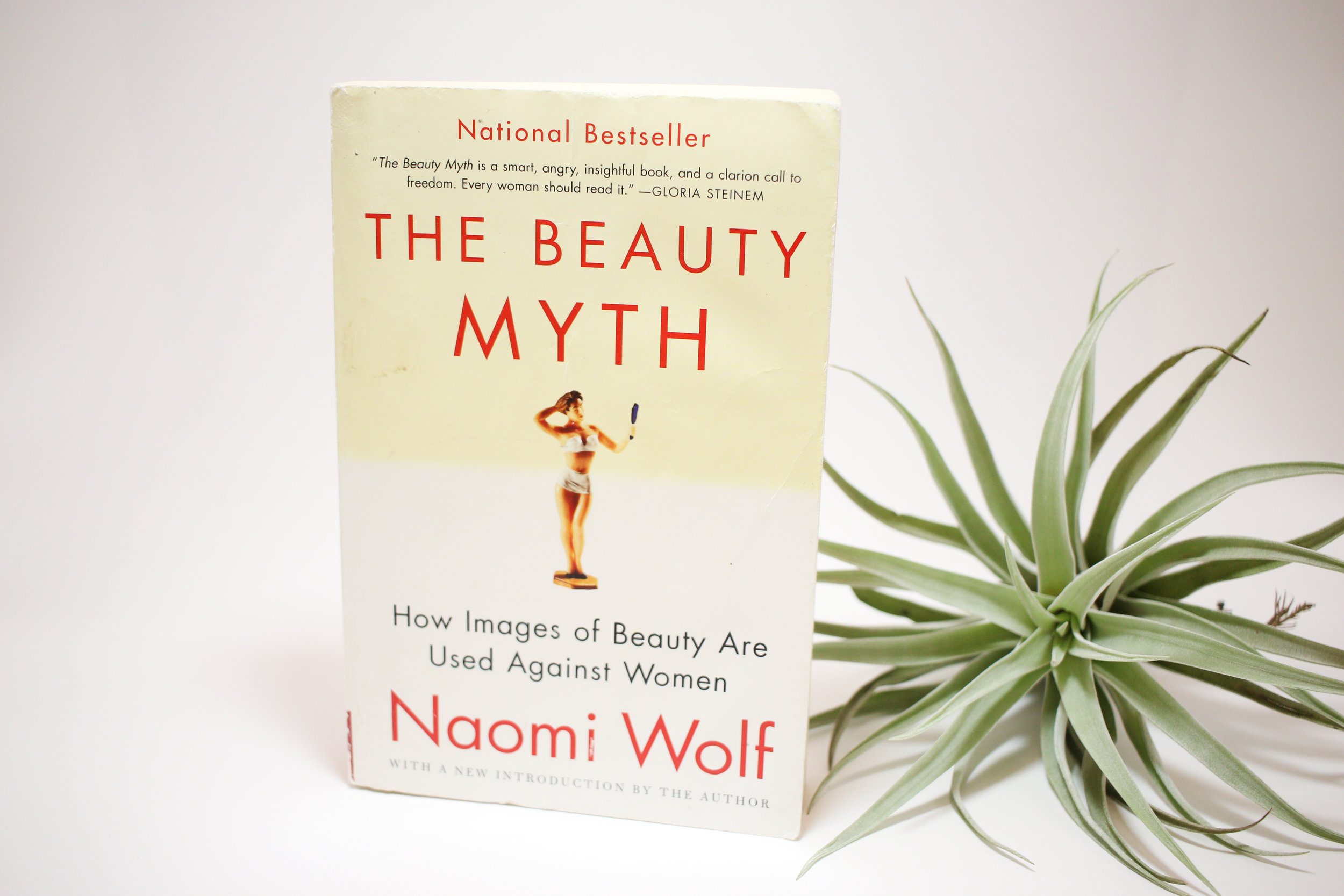 """The Beauty Myth"" by Naomi Wolf"