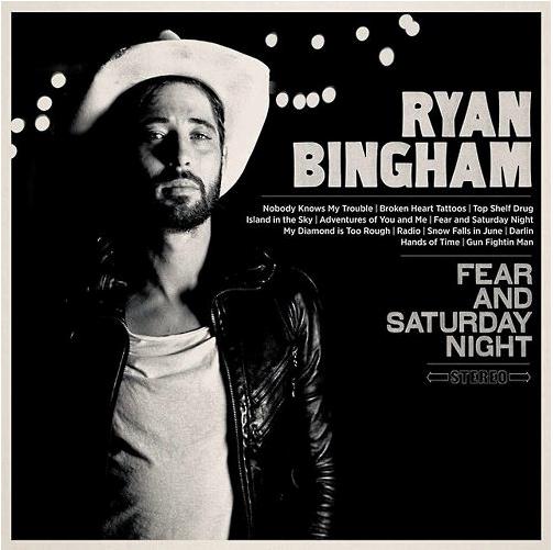 "Ryan Bingham ""Fear and Saturday Night""  Photo: Anna Axster"