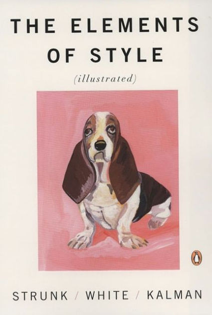 The Elements of Style | Illustrated by Maira Kalman