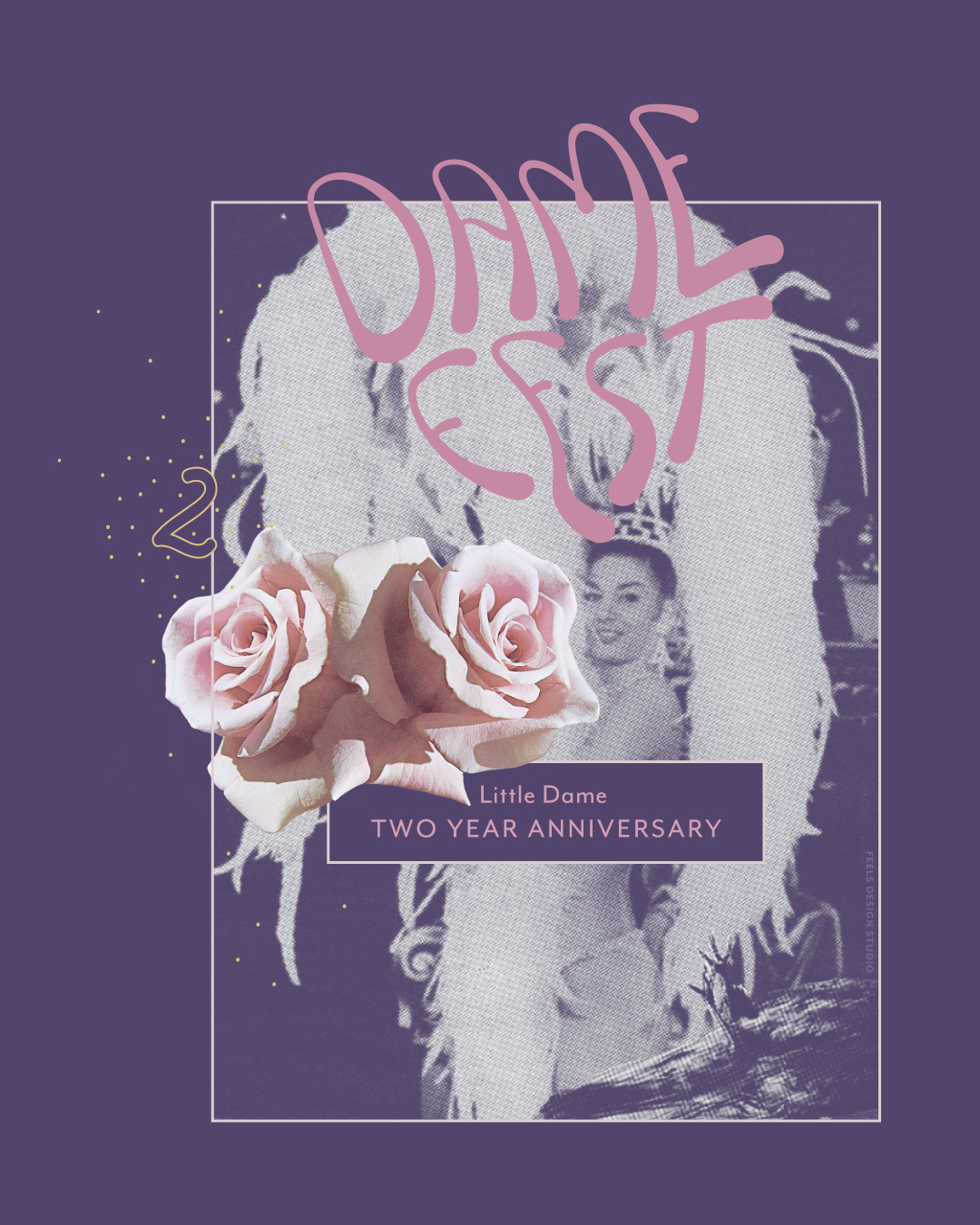 Little Dame Anniversary | Dame Fest, Year Two