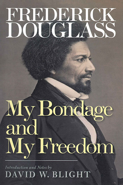 Frederick Douglass Prophet Of Freedom Sparknotes