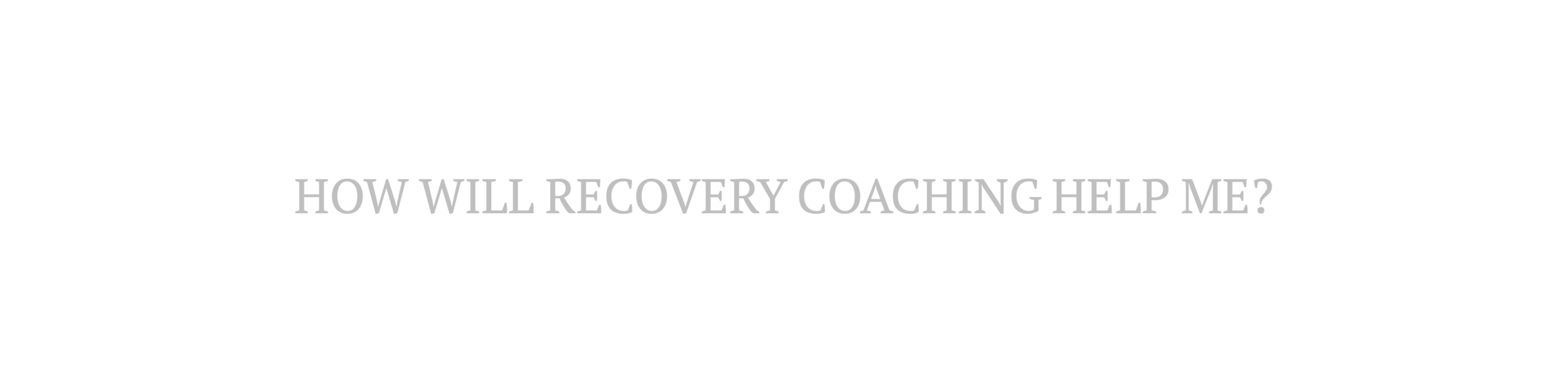 How Will Recovery Coaching Help Me?.png