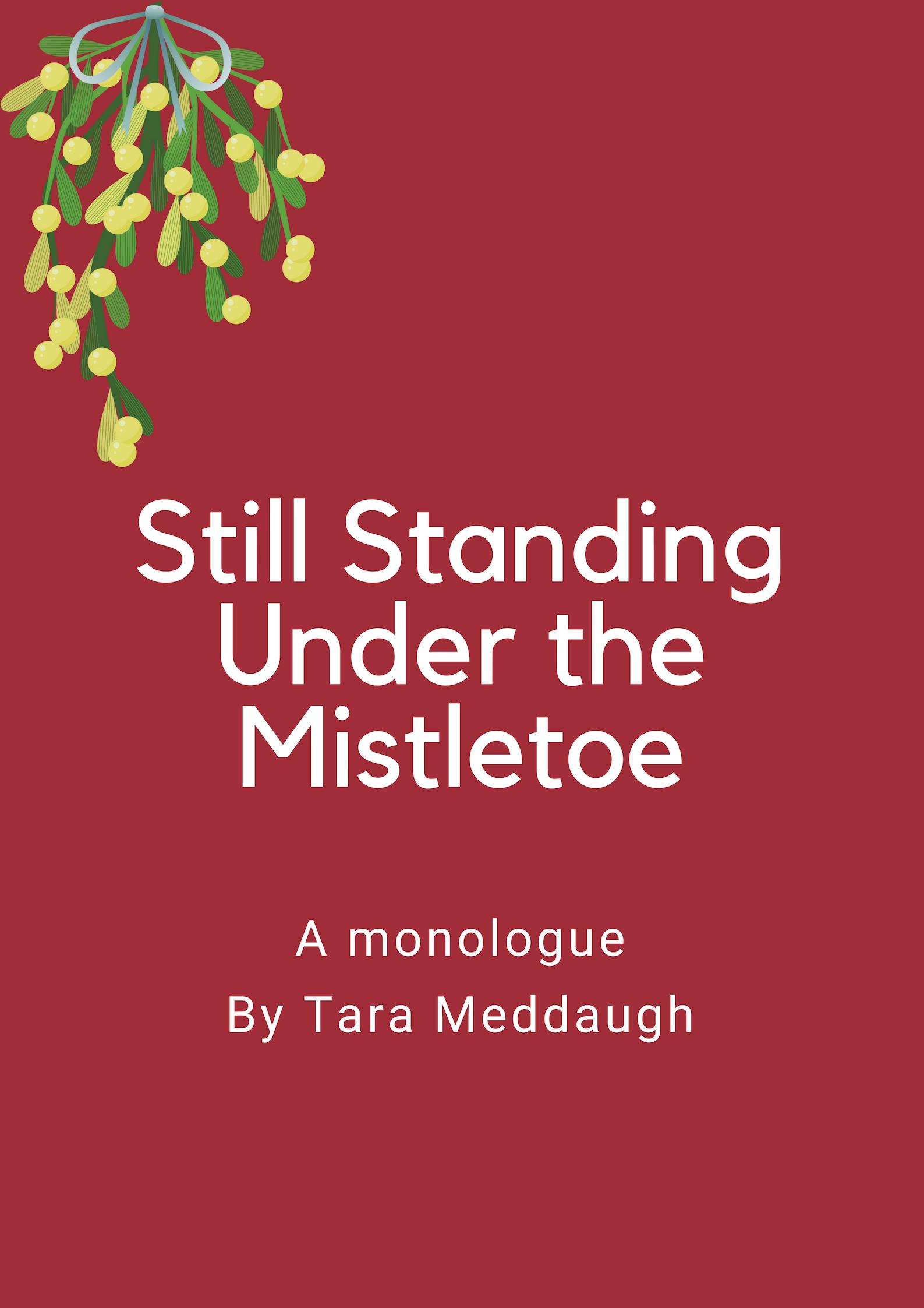 still standing under the mistletoe.jpg