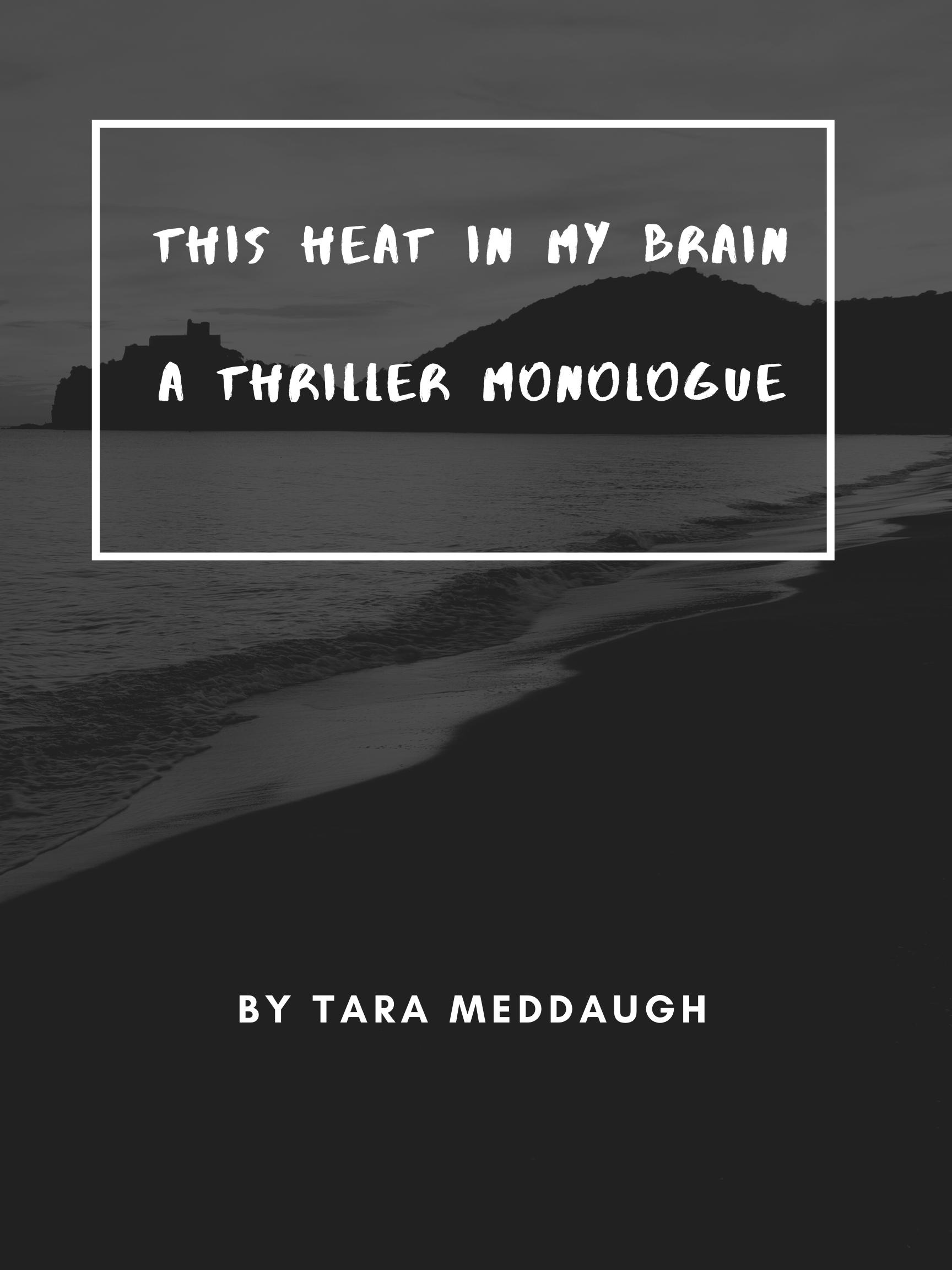 This Heat in my brain by Tara Meddaugh-1.png