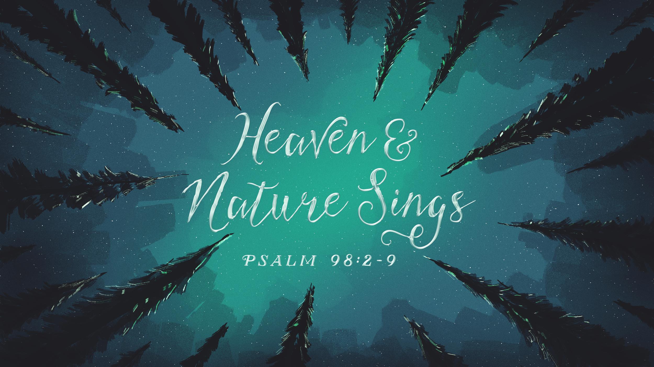 Heaven & Nature Sings.jpg