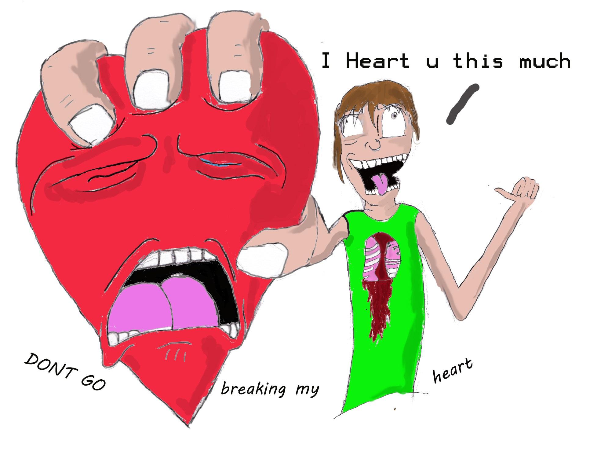 Dont go Heart Break