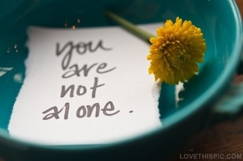 you are not alone.jpg