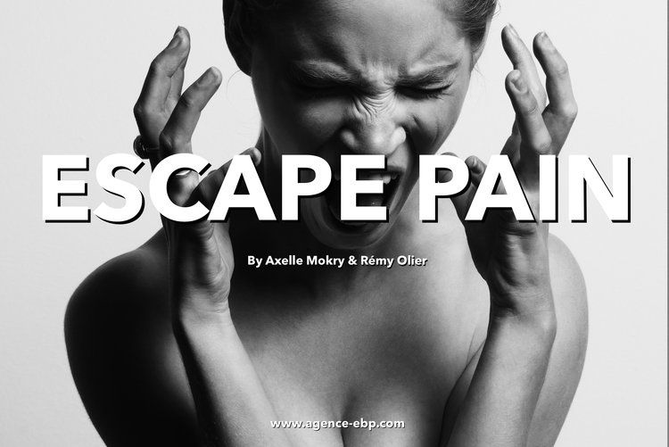 Axelle Mokry & Rémy Olier | Escape pain !