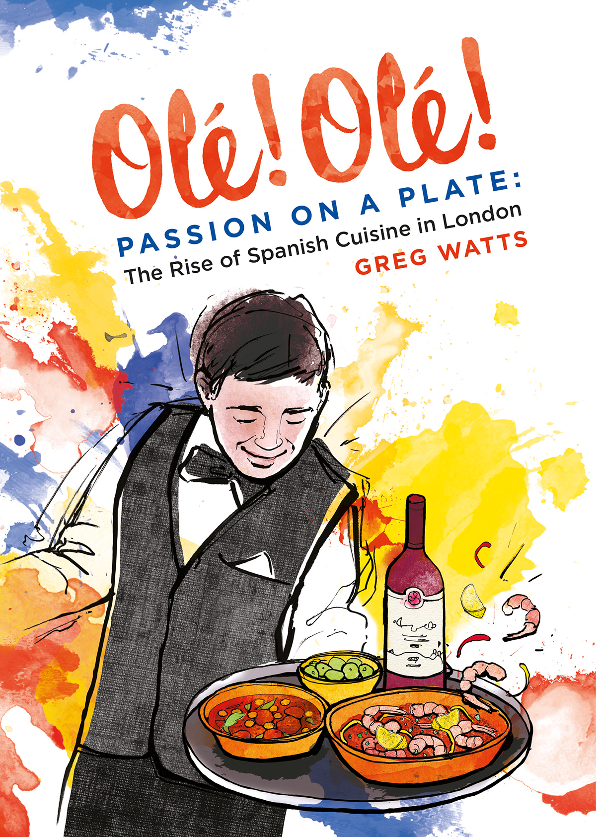 I wanted the cover to depict a passionate waiter serving food, using vibrant, colour and mixing the colours of both the British and Spanish flag.