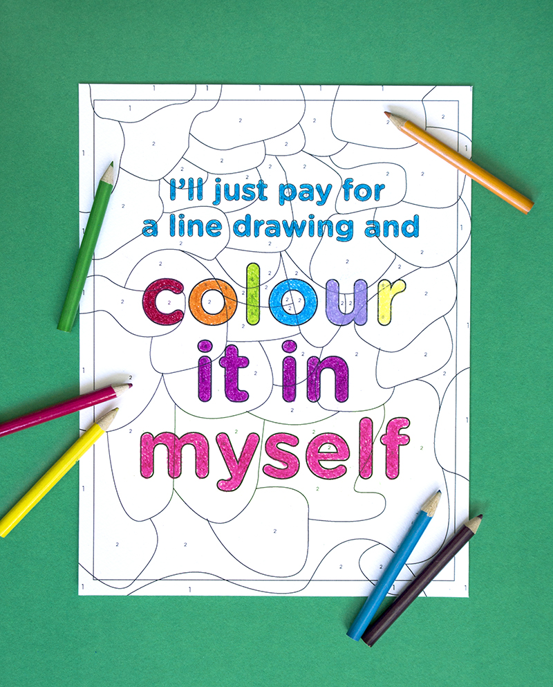 "6. ""I'll just pay for a line drawing and colour it in myself.""  Colouring by numbers linework created in Adobe Illustrator, then printed, coloured in and photographed alongside colouring pencils."