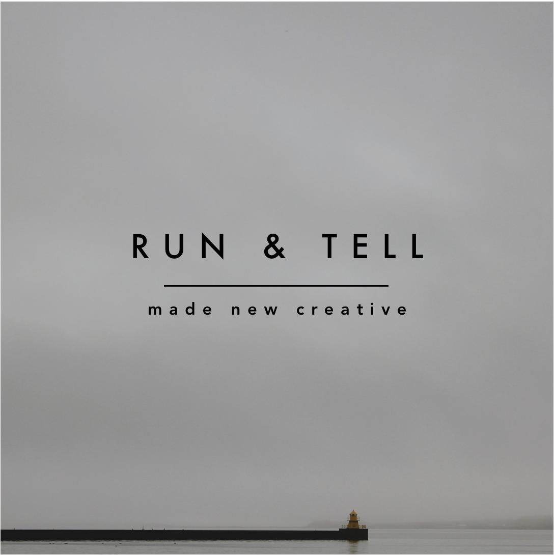 Run and Tell
