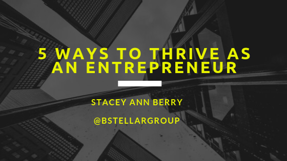 5 Ways to Thrive as an entreprenerur final.png