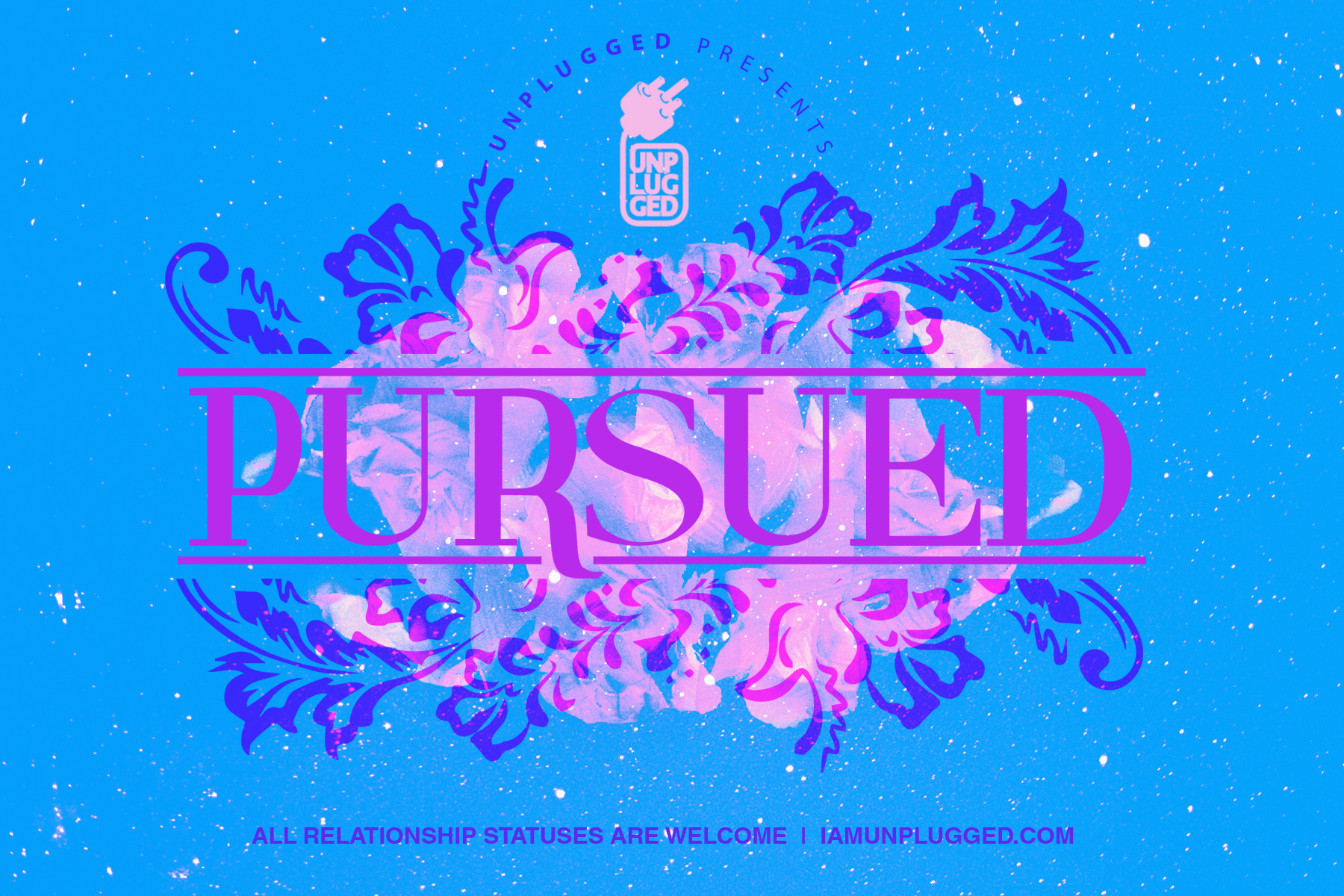 For Women waiting to be pursued, being pursued and have already been Pursued.