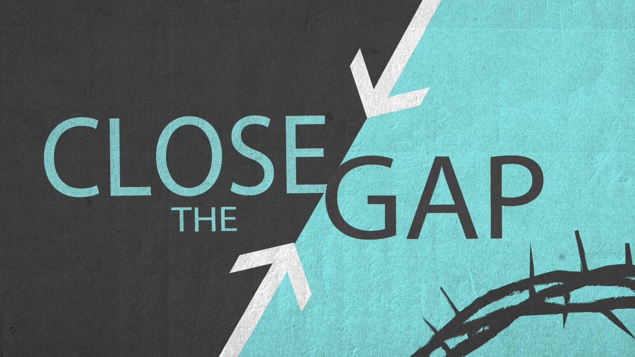 Close+the+Gap.jpg