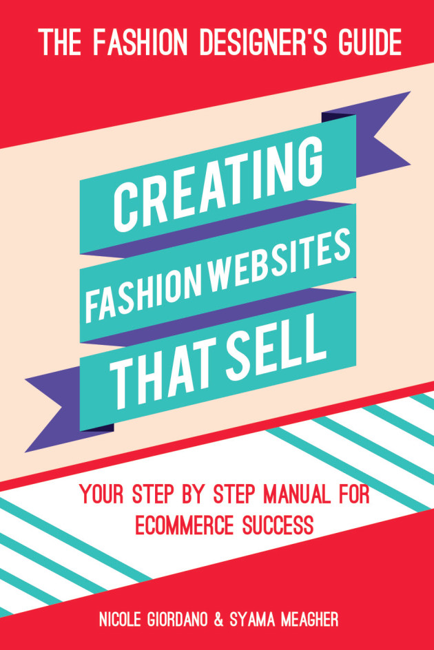 Fashion Designer's Guide to Creating Fashion Websites that Sell
