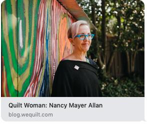 https://blog.wequilt.com/the-thread/2018/8/20/quilt-woman-nancy