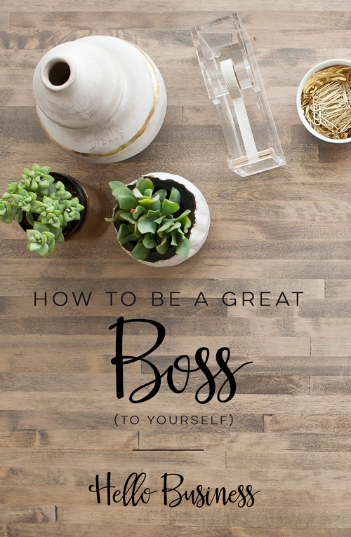 How to Be a Great Boss (To Yourself)  |  Hello World Paper Co. & Stamps