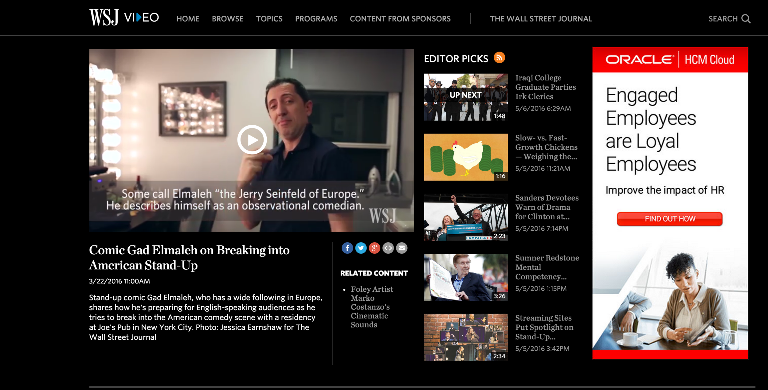 Behind the Scenes video for The Wall Street Journal,  'Comic Gad Elmaleh on Breaking into American Stand-Up', March 22, 2016