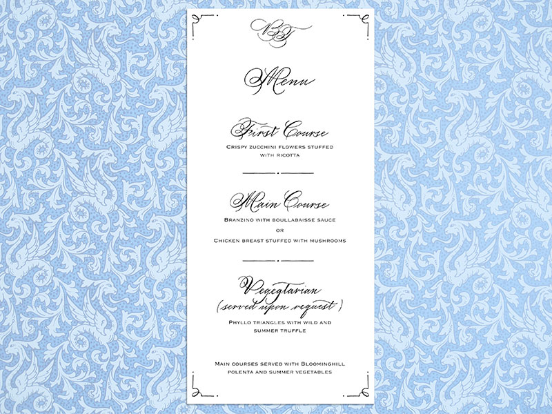 Menu  For design and digital printing of 100 cards $400.  - Please contact me for details