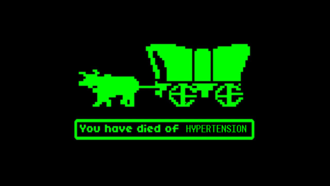 The not-so-popular version of Oregon Trail.