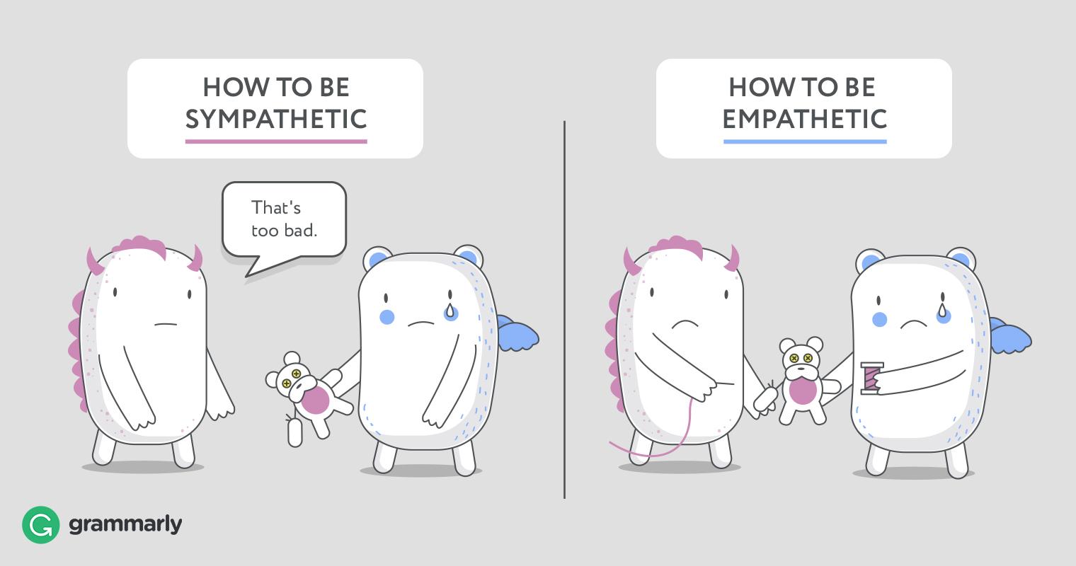 Sympathy-that sucks. Empathy-this really sucks for me too.  (Image)