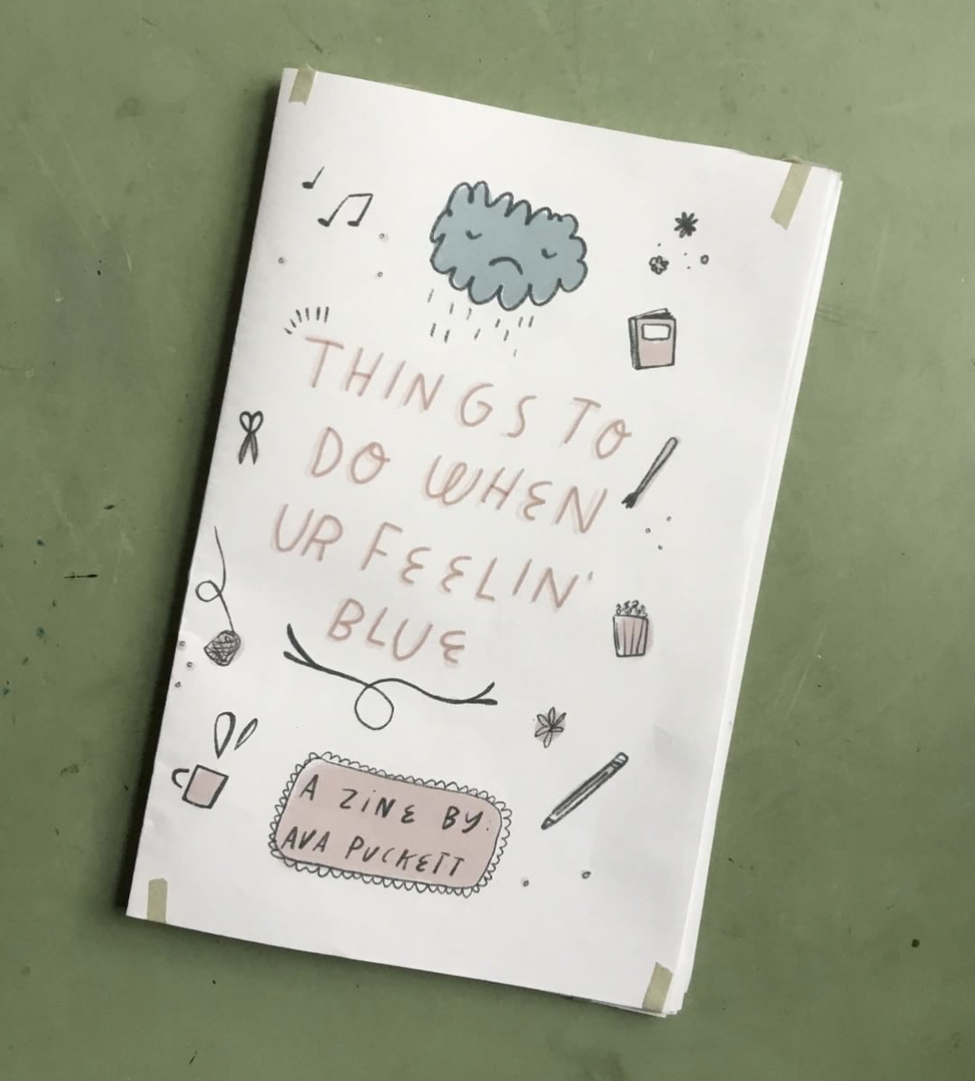 What To Do When Ur Feelin' Blue, a zine by Ava Puckett