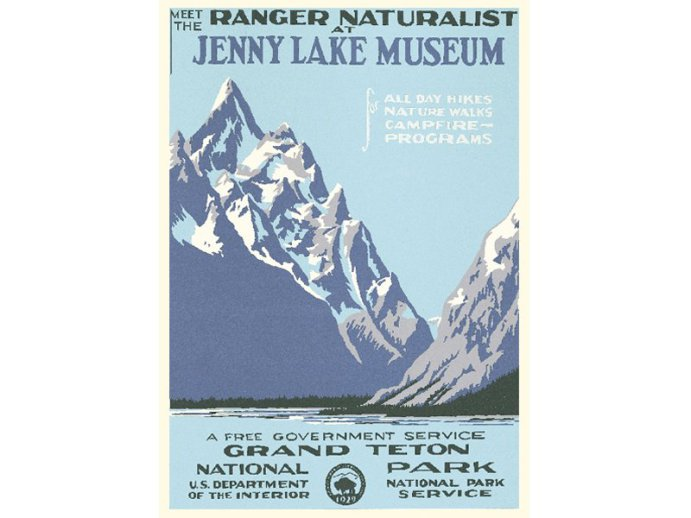 The poster Ranger Doug found at Grand Teton National Park in 1971, which he initially hung on the wall of his log cabin at Jenny Lake for his personal enjoyment.