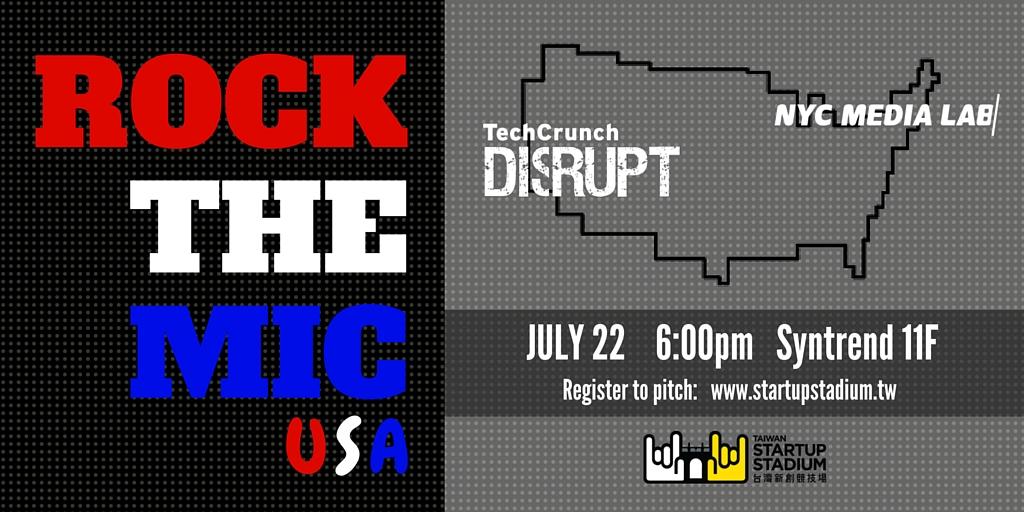 taiwan-startup-stadium-rock-the-mic-usa-techcrunch-disrupt-NYC-media-lab-SF.jpg