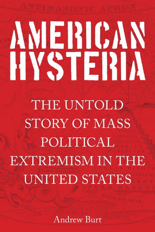 American Hysteria by Andrew Burt