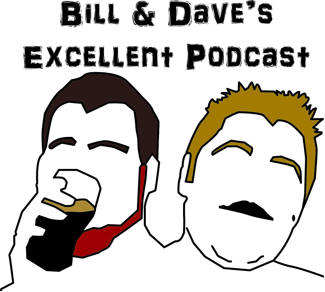 Artwork by Todd Tuttle    Recorded in Chicago, IL, two friends (Bill & Dave) discuss whatever is on their minds. Everything from current events and music to sports and what they did over the weekend. Add in an occasional guest, and there you have it. Please enjoy and subscribe !