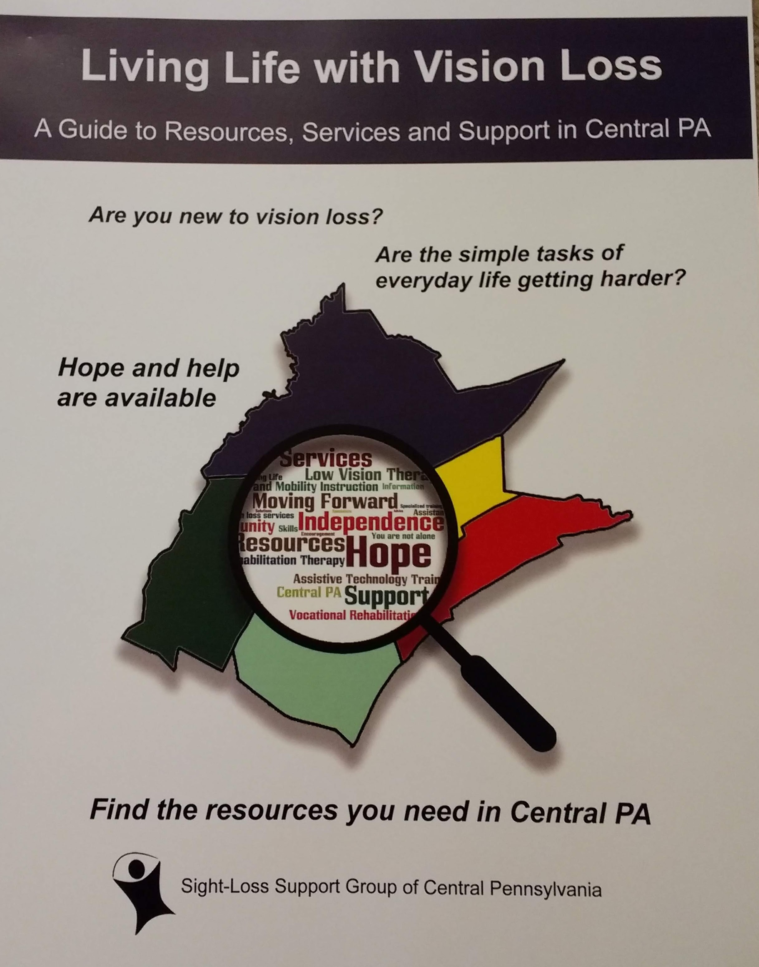 Living Life with Vision Loss: A Guide to Resources, Services and Support in Central PA