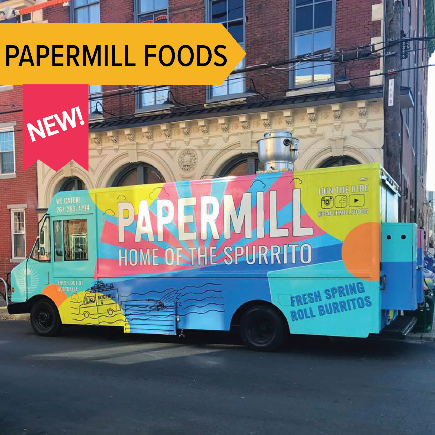 Papermill Foods   The creator the Spring Roll Burrito is joining us this fall in Phoenixville!