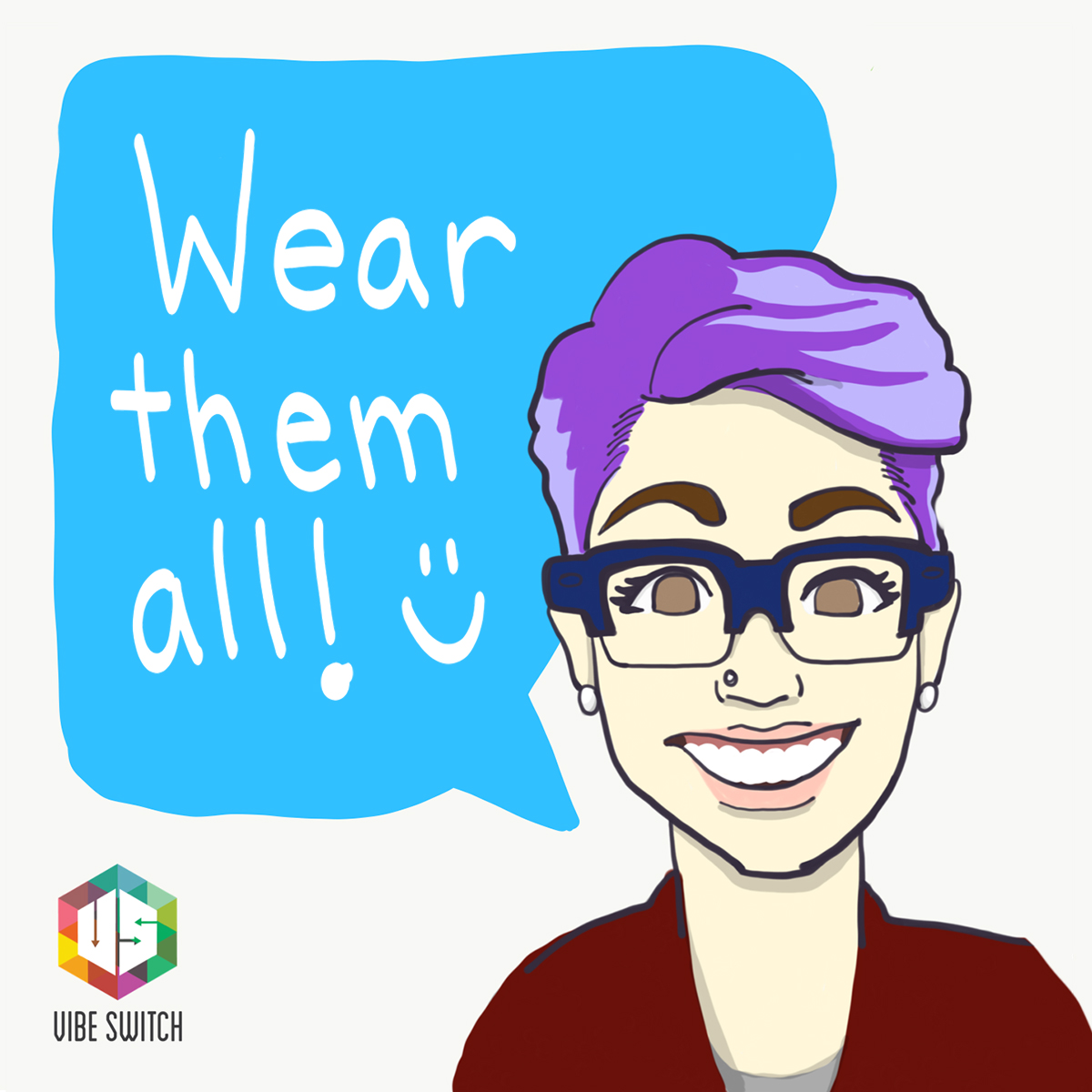 """""""It's okay to have more than one favorite color - be proud to wear them all"""""""