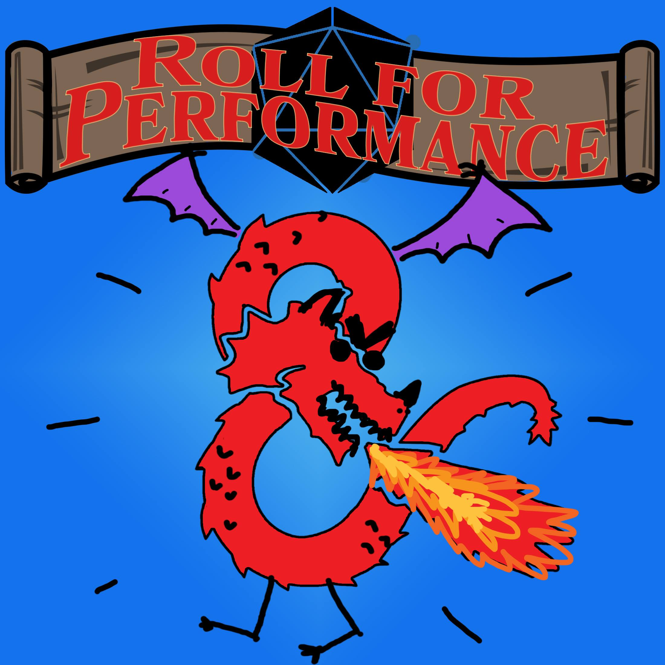 Roll for Performance