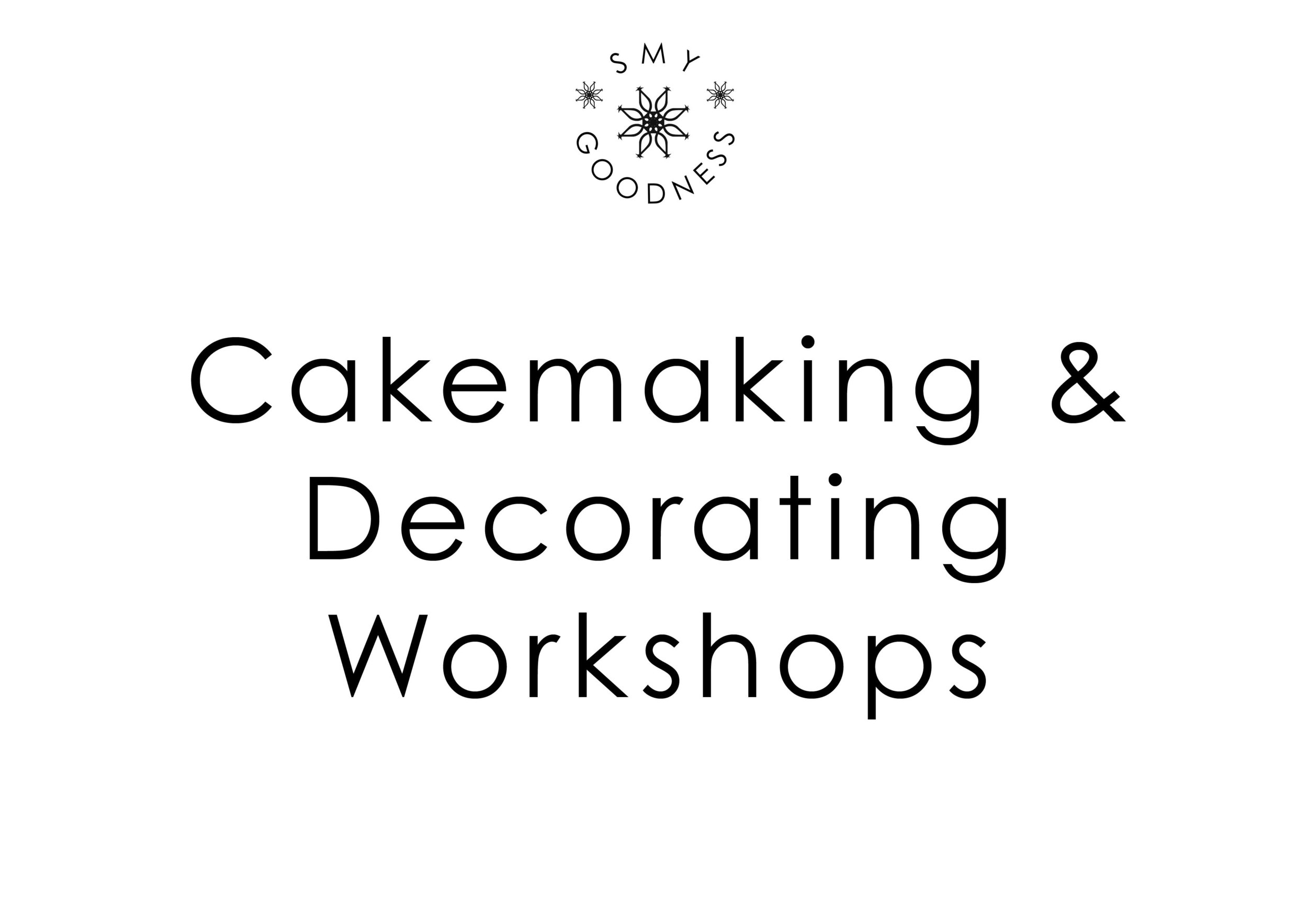 Cake Making and Decorating Workshop