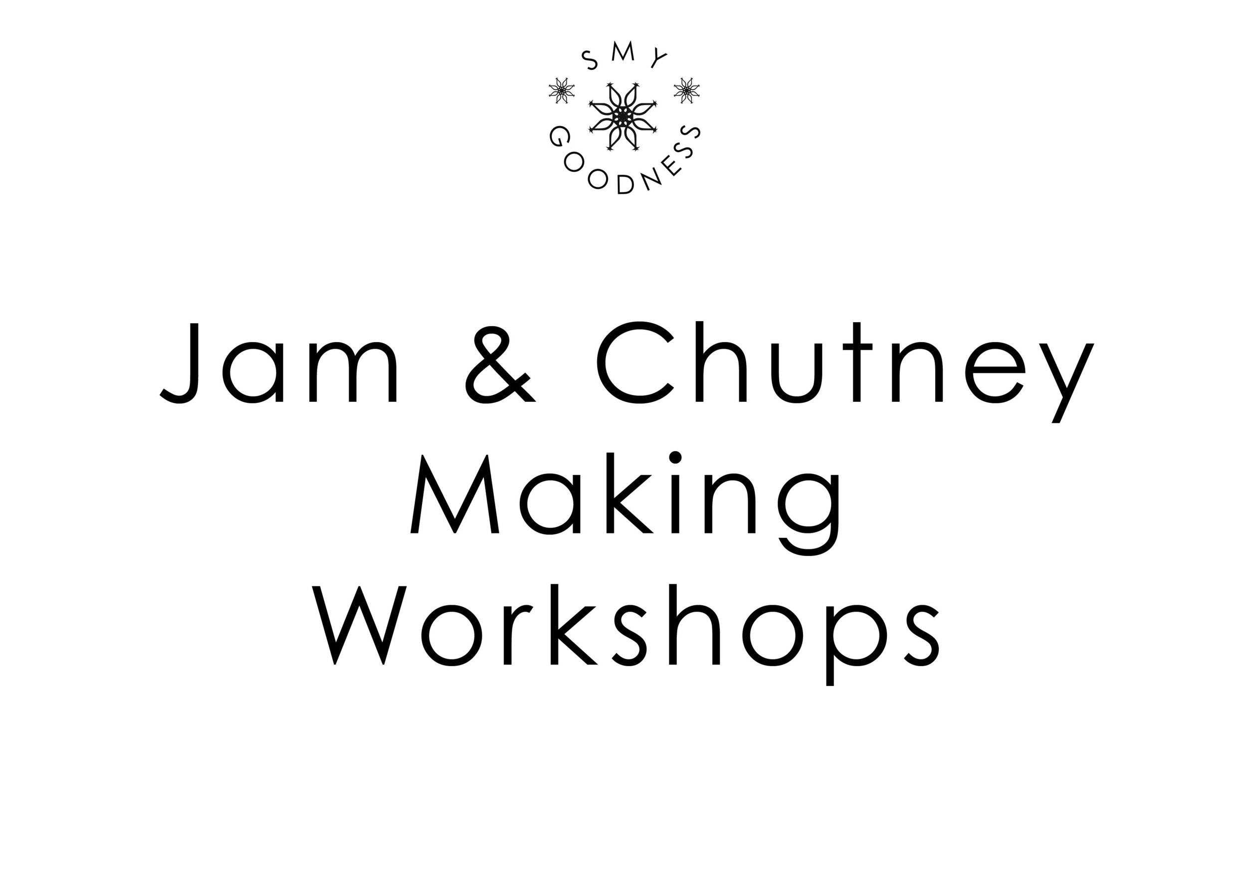 Jam & Chutney Making Workshops