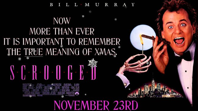 Film poster for Scrooged, the 1988 classic starring Bill Murray