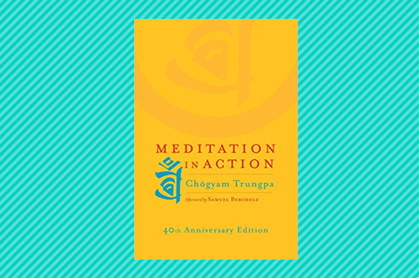 meditation in action meditation books