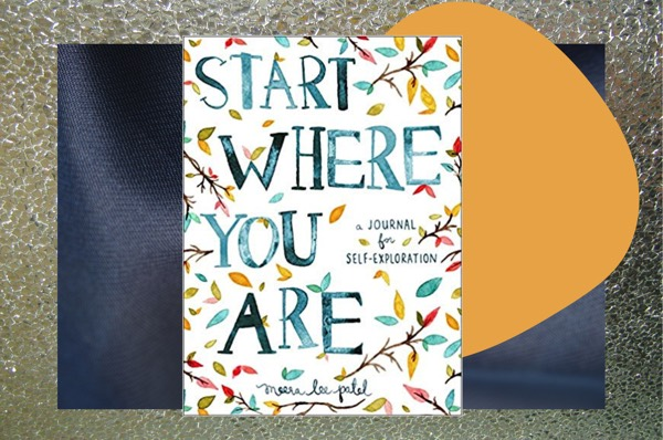 start where you are journals with prompts